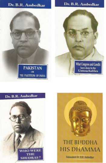Pakistan Or The Partition Of India,What Congress and Gandhi Have Done To Untouchables ,Who Were The Shudras,The Buddha And His Dhamma (Combo of 4 Books) 1